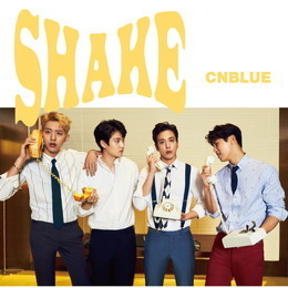 CNBLUE 11th SINGLE「SHAKE」【BOICE限定盤】