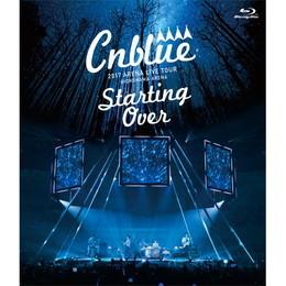 CNBLUE 2017 ARENA LIVE TOUR -Starting Over- @YOKOHAMA ARENA【通常盤Blu-ray】