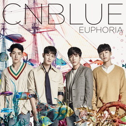 CNBLUE 5th ALBUM『EUPHORIA』【初回限定盤B】