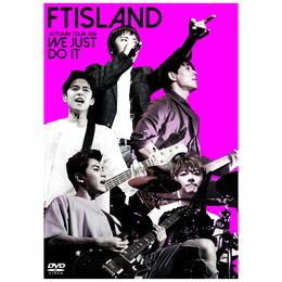 FTISLAND AUTUMN TOUR 2016 -WE JUST DO IT-【通常盤DVD】