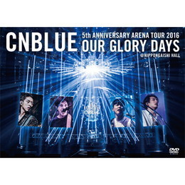 5th ANNIVERSARY ARENA TOUR 2016 -Our Glory Days- @NIPPONGAISHI HALL【BOICE盤DVD】