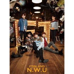 FTISLAND 6th Album「N.W.U」<初回限定盤A>