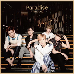 FTISLAND 17th Single「Paradise」【通常盤】
