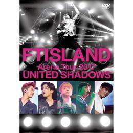 FTISLAND Arena Tour 2017 - UNITED SHADOWS -【Primadonna盤DVD】
