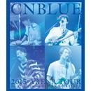 CNBLUE 2015 ARENA TOUR ~Be a Supernova~@OSAKA-JO HALL【BOICE限定盤Blu-ray】