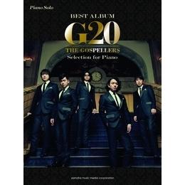 ピアノソロ ゴスペラーズ 【G20】Selection for Piano