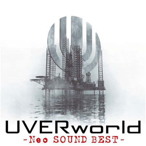 【UVERworld】Neo SOUND BEST
