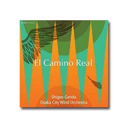 定期演奏会CD 「エル・カミーノ・レアル」