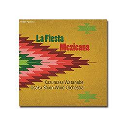 定期演奏会CD 「メキシコの祭り」