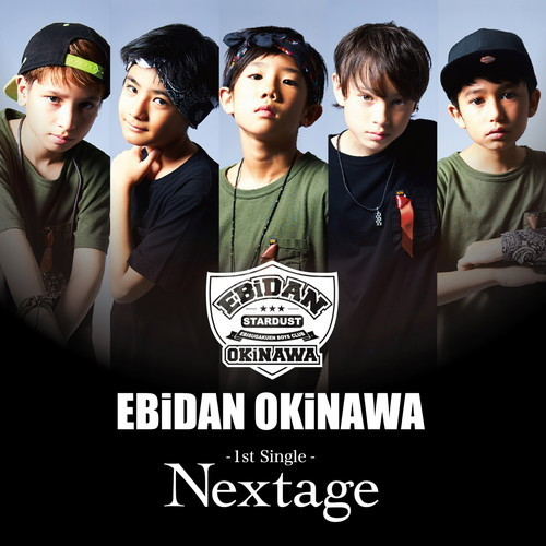 [EBiDAN OKiNAWA]1st Single「Nextage」
