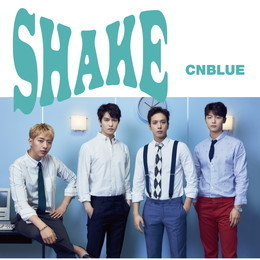 CNBLUE 11th SINGLE「SHAKE」【通常盤】