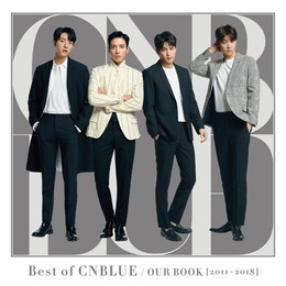 Best of CNBLUE / OUR BOOK [2011 - 2018]【通常盤】
