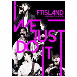FTISLAND AUTUMN TOUR 2016 -WE JUST DO IT-【Primadonna盤DVD】