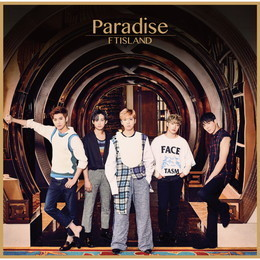 FTISLAND 17th Single「Paradise」【Primadonna盤】