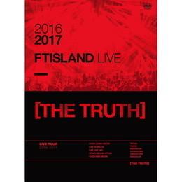 2016-17 FTISLAND LIVE [THE TRUTH]【DVD】