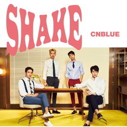 CNBLUE 11th SINGLE「SHAKE」【初回限定盤B】