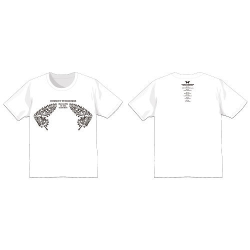 【BURNOUT SYNDROMES】Butterfly in the Stomach Tシャツ(白)